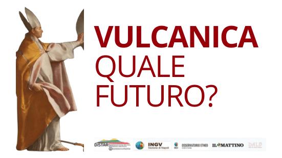 Vulcanica. Quale futuro?